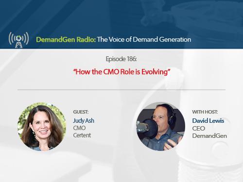 DemandGen Radio: How the CMO Role is Evolving