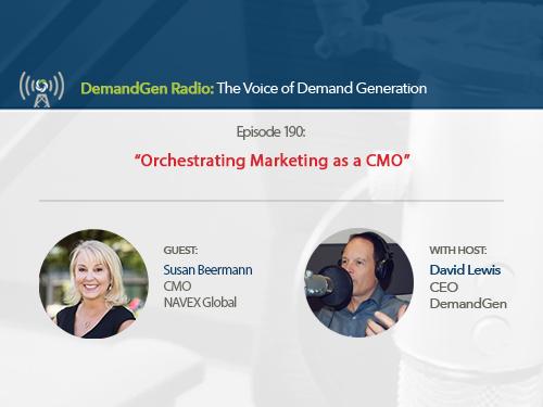 DemandGen Radio: Orchestrating Marketing as a CMO
