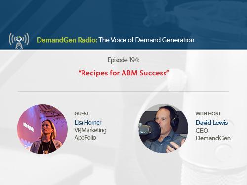 DemandGen Radio: Recipes for ABM Success