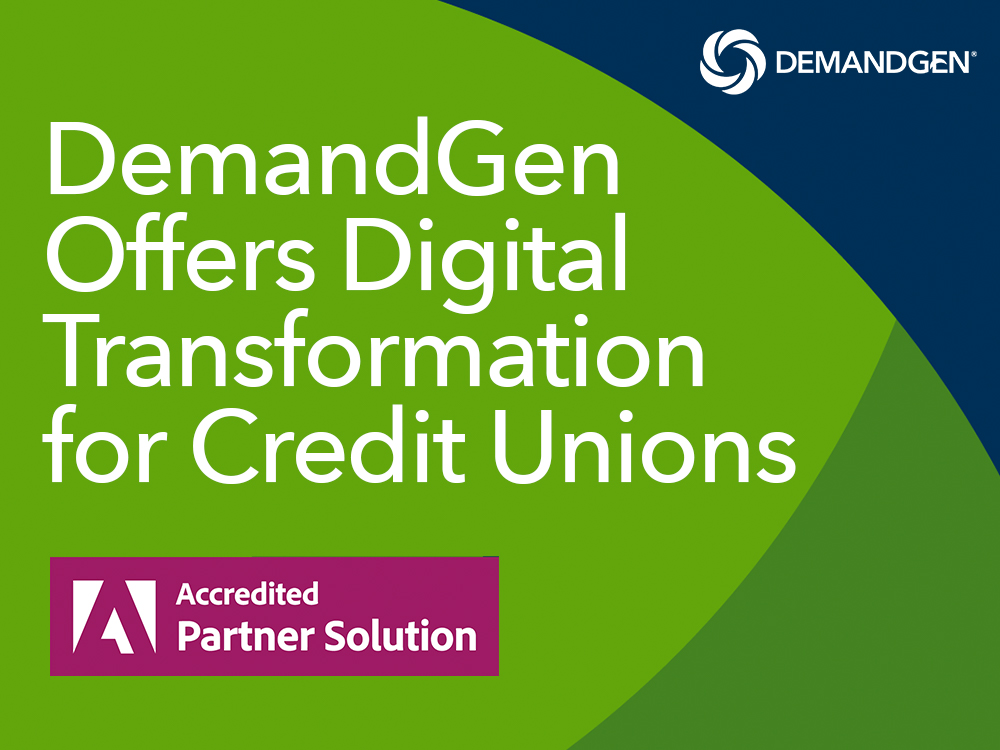 DemandGen Digital Transformation for Credit Unions Offering Awarded Adobe Accredited Partner Solution Badge