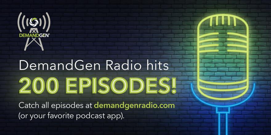 DemandGen Radio 200