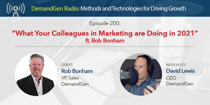 Rob Bonham DemandGen Radio Ep. 200