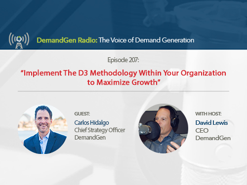 Implement The D3 Methodology™ Within Your Organization to Maximize Growth