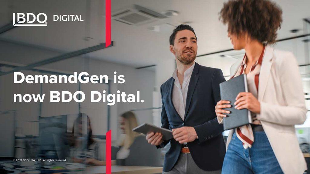 DemandGen is now BDO Digital